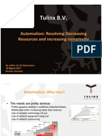 Automation Resolving Decreasing Resources and Increasing Complexity TULINX B.V.
