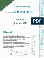 Natural Produc Chemistry - Alkaloid Biosynthesis - Nila Huda