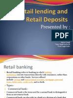 Retail Lending and Retail Deposits