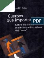 Judith Butler Cuerpos Que Importan Sobre Los L Mites Materiales y Discursivos Del Sexo Genero y Cultura