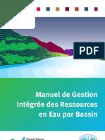 Manuel de Gestion Intégrée des Ressources en Eau par Bassin