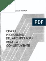 Escobar Alcalá- Cinco Propuestas del Archipiélago para la Constituyente 1991