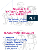 Behavior of the Child in the Dental Environment