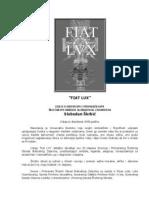 Fiat Lux & Plus Ultra &  Arcana Arcanorum