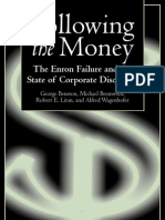 Following the Money - Enron Failure and the state of corporate disclosure