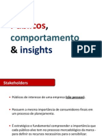 2. Públicos, Comportamento e Insights