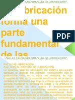 FALLAS CAUSADAS POR FALTA DE LUBRICACIÓN