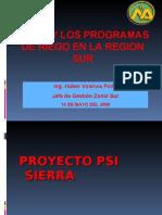 El PSI y los programas de riego EN EL SUR 2008 - Ing. Huber Valdivia