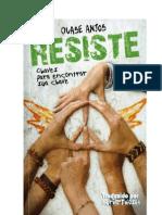 Livro Resiste(Quase Anjos)