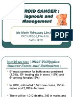 THYROID CANCER DIAGNOSIS AND MANAGEMENT