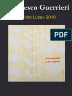Francesco Guerrieri. Libro di Luce