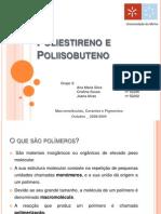 Grupo 3 - Poliestireno e Poliisobuteno
