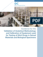 Guidance for the Validation of Analytical Methodology and Calibration of Equipment Used for Testing of Illicit Drugs