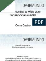 Forum Mundial Midia Livre 2009 - Belém do Pará