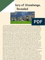 The Mystery of Stonehenge, Revealed