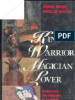 Robert Moore - King, Warrior, Magician, Lover - Rediscovering the Archetypes of the Mature Masculine