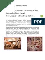 LAS PRIMERAS FORMAS DE COMUNICACIÓN