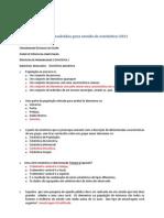 Lista de exeríccios resolvidos para estudo de estetística