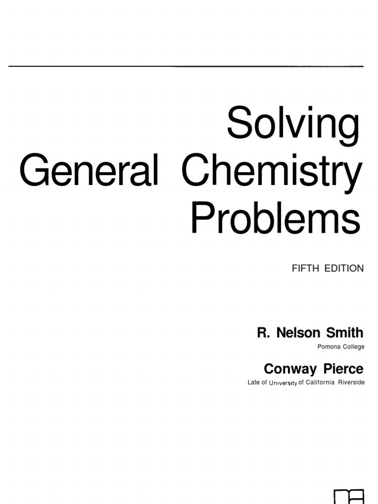 Solving general chemistry problems 5th ed r nelson smith solving general chemistry problems 5th ed r nelson smith logarithm exponentiation ccuart Images