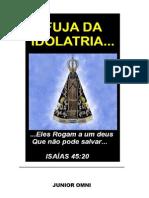 Fuja da Idolatria