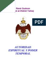 René Guenón  - Autoridad Espiritual y Poder Temporal