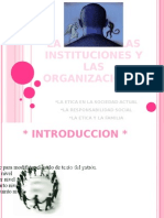 La Etica en Las Instituciones y Las Organizaciones