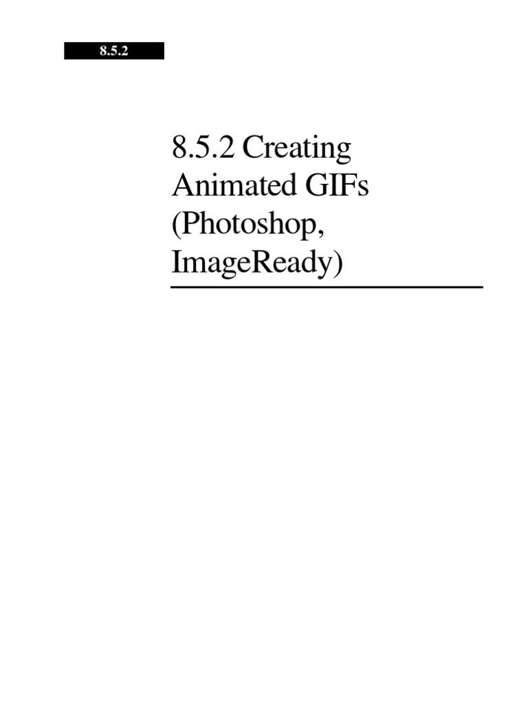 Creating animated gifs photoshop imageready adobe photoshop creating animated gifs photoshop imageready adobe photoshop computer graphics negle Choice Image