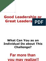 Good Leadership or Great Leadership