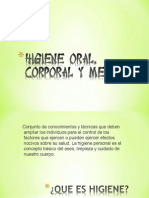 Higiene Oral, Corporal y Mental
