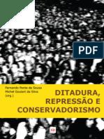 Ditadura, Repressão e Conservadorismo