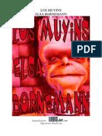 Muyins, Los