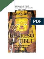 Regreso al Tíbet, Viaje a una cultura de vidas pasadas (Ilustrado)