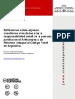 Reflexiones Sobre Algunas Cues Ti Ones Vinculadas Con La Responsabilidad Penal de La Persona Juridica en El Anteproyecto de Reforma Integral Al Codigo Penal Argentino