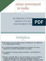 Trade Union Movement in India