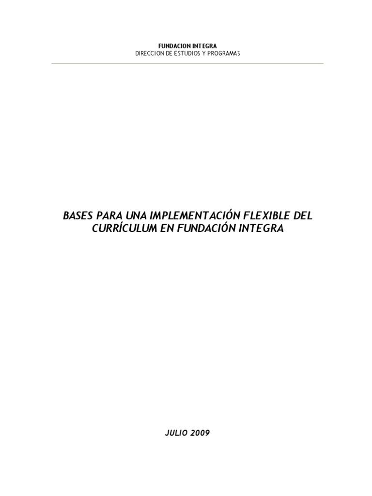Bases Para Implementacion Felxible Curriculum Fundacion Integra 2009