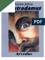 Assim Falou Nostradamus - Arvedus