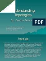 Understanding Topologies