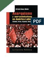 Anarquismo y Anarcosindicalismo en America Latina