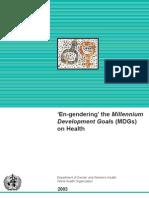 (MDGs) En-gendering the Millennium Development Goals on Health