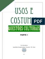 Usos e Costumes - Questões culturais - Parte 1