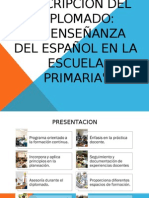 LA ENSEÑANZA DEL ESPAÑOL EN LA ESCUELA PRIMARIA