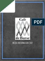 De Burse's Media Kit