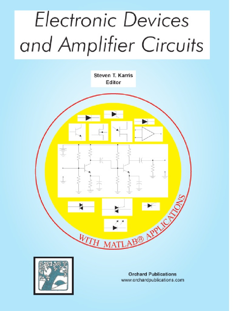 Steven T Karris Electronic Devices And Amplifier Circuits With Types Of Flipflop Explained Rs Jk D Matlab Applications 1250