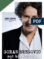 Goran Bregovic - Sony Centre Digital Program