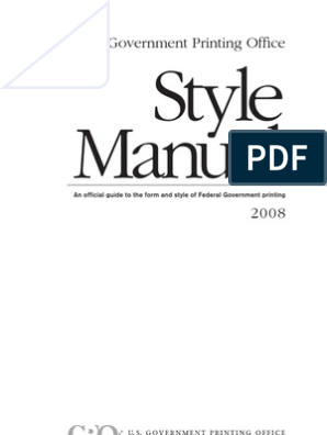 2008 GPO Style Manual | United States Government Publishing Office