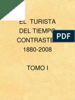 El turista del tiempo contrastes 1880-2008 Tomo I