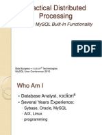 Practical Distributed Processing Using MySQL Built-In Functionality Presentation