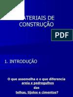 1 MATERIAIS DE CONSTRUÇÃO