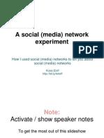 Social Media Network Experiment