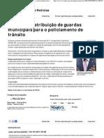 PEC amplia atribuição de guardas municipais para o policiamento de trânsito - Agência Câmara de Notícias